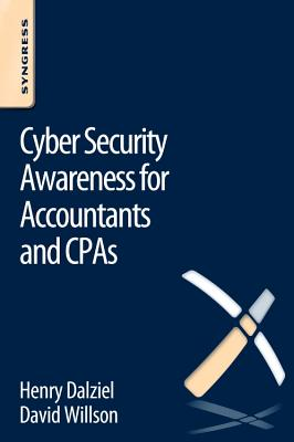 Cyber Security Awareness for Accountants and CPAs - Willson, David, and Dalziel, Henry
