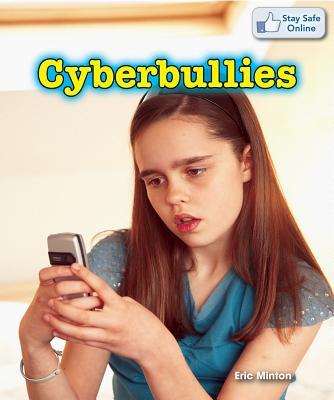 Cyberbullies - Minton, Eric