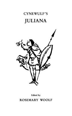 Cynewulf's Juliana - Woolf, Rosemary (Editor)
