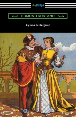 Cyrano de Bergerac - Rostand, Edmond, and Thomas, Gladys (Translated by), and Guillemard, Mary F (Translated by)