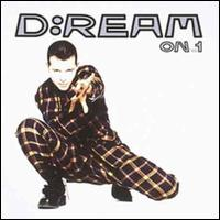 D:Ream On, Vol. 1 - D:Ream