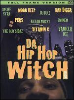 Da Hip Hop Witch - Dale Resteghini