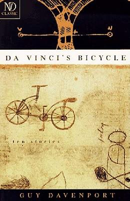 Da Vinci's Bicycle - Davenport, Guy, Professor