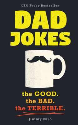 Dad Jokes: Good, Clean Fun for All Ages! - Niro, Jimmy