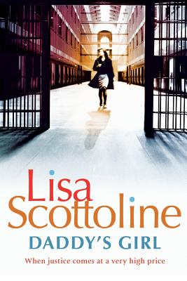 Daddy's Girl - Scottoline, Lisa