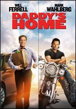 Daddy's Home - Sean Anders