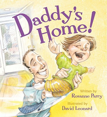 Daddy's Home! - Parry, Rosanne