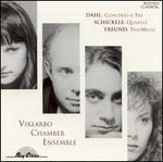 Dahl: Concerto à Tre; Schickele: Quartet; Freund: TrioMusic