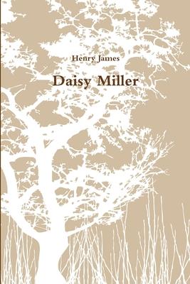 Daisy Miller - James, Henry