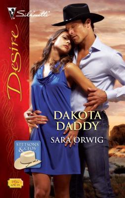 Dakota Daddy - Orwig, Sara