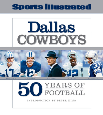 Dallas Cowboys: 50 Years of Football - Sports Illustrated (Creator)
