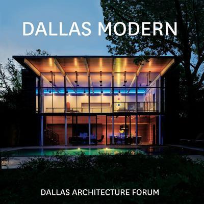 Dallas Modern - Dallas Architecture Forum