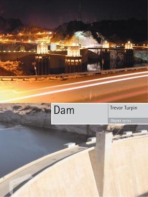 Dam - Turpin, Trevor
