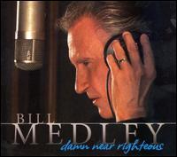 Damn Near Righteous [CD/DVD] - Bill Medley