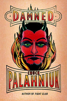 Damned: Life Is Short. Death Is Forever - Palahniuk, Chuck