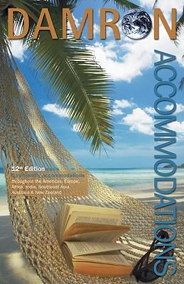 Damron Accommodations - Gatta, Gina M (Editor), and O'Connor, Erika (Editor), and Philips, Ian (Editor)