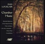 Dan Locklair: Chamber Music