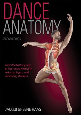 Dance Anatomy - Haas, Jacqui