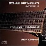 Dance Explosion: Rocking 'N' Rolling-Supersonic