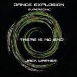 Dance Explosion: There Is No End-Supersonic