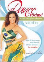 Dance Today - Active Lifstyle Makeover: Samba
