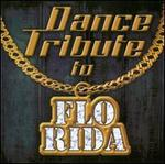 Dance Tribute To Flo Rida
