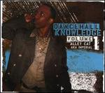 Dancehall Knowledge, Vol. 1