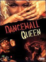 Dancehall Queen - Don Letts; Rick Elgood