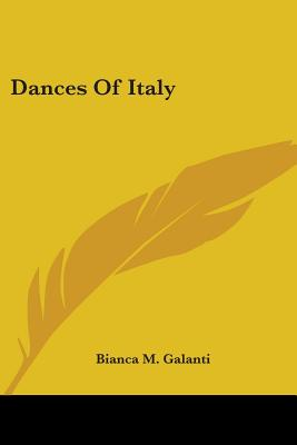 Dances of Italy - Galanti, Bianca M