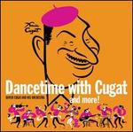 Dancetime with Xavier Cugat