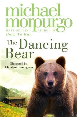 Dancing Bear - Morpurgo, Michael, and McKellen, Ian, Sir (Read by)