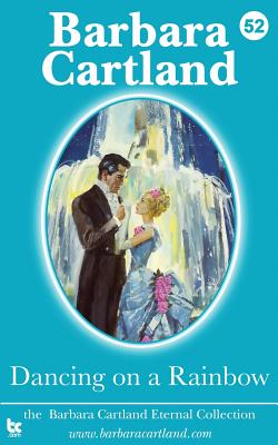 Dancing on a Rainbow - Cartland, Barbara
