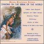 Dancing on the Brink of the World