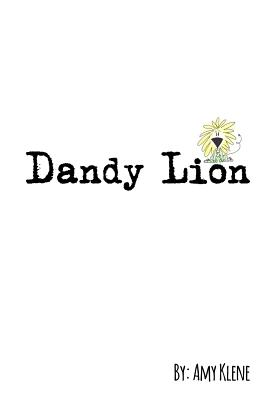 Dandy Lion - Klene, Amy
