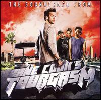 Dane Cook's Tourgasm - Original Soundtrack