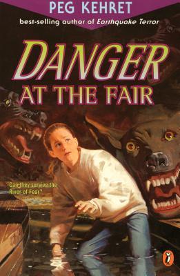 Danger at the Fair - Kehret, Peg