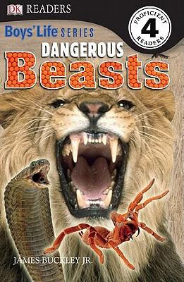 Dangerous Beasts - Buckley, James, Jr.