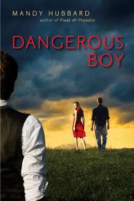 Dangerous Boy - Hubbard, Mandy