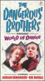 "Dangerous Brothers Present ""World of Danger"""