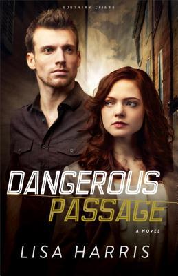 Dangerous Passage - Harris, Lisa