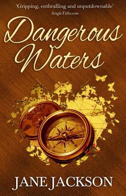 Dangerous Waters - Jackson, Jane