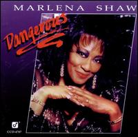 Dangerous - Marlena Shaw