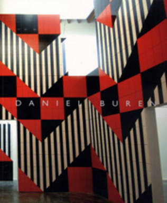 Daniel Buren - Buren, Daniel, and Doherty, Claire (Text by)