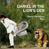 Daniel in the Lion's Den - Allan Dean (trumpet); Anthony Plog (trumpet); Arizona State University Symphonic Band; Daniel Perantoni (tuba);...