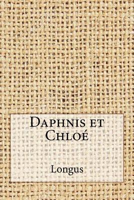 Daphnis Et Chloe - Longus