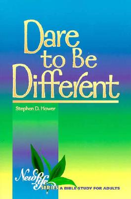 Dare to Be Different - Hower, Stephen D