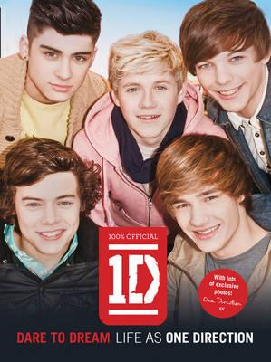 Dare to Dream: Life as One Direction (100% Official) - One Direction