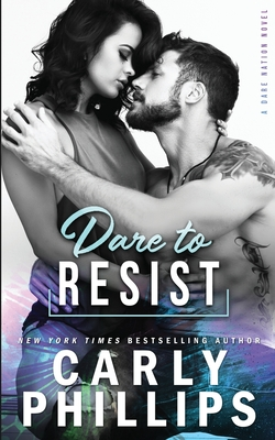 Dare To Resist - Phillips, Carly