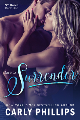 Dare to Surrender - Phillips, Carly