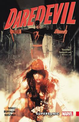 Daredevil: Back in Black, Volume 2: Supersonic - Soule, Charles (Text by)